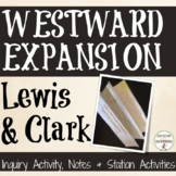 Lewis and Clark Activity Inquiry notes and 4 activities fo