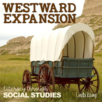 Westward Expansion - Complete Unit with Teaching Power Point
