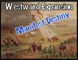 Westward Expansion: Manifest Destiny
