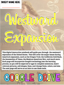 Westward Expansion & Manifest Destiny Google Drive DIGITAL Interactive Notebook!