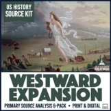 Westward Expansion Manifest Destiny Indian Removal Primary Sources 6-Pack