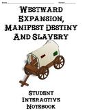 Westward Expansion & Manifest Destiny Interactive Notebook