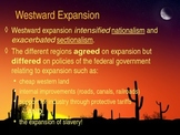 Westward Expansion, Manifest Destiny, Slavery Controversy: