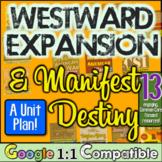 Westward Expansion Unit: 13 lessons for Westward Expansion/Manifest Destiny Unit
