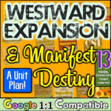 Westward Expansion Unit: 13 lessons for Westward Expansion/Manifest Destiny Unit