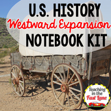 Westward Expansion Notebook Kit {U.S. History}