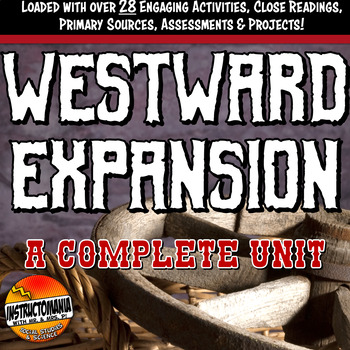 Westward Expansion Manifest Destiny Complete Unit Bundle