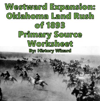 Westward Expansion: Oklahoma Land Rush of 1893 Primary Source Worksheet