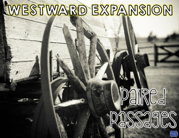 Westward Expansion Paired Passages