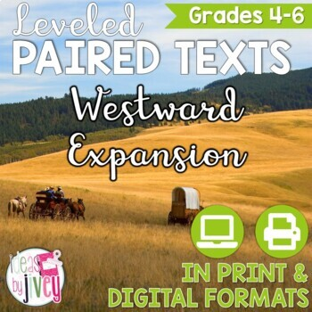Paired Texts / Paired Passages: Westward Expansion Grades 4-8