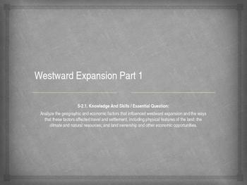 Westward Expansion Part 1 (SC standards)