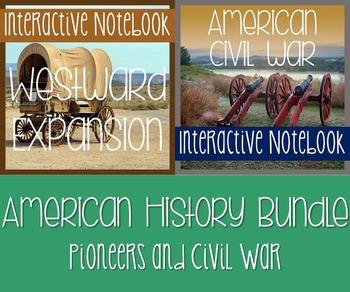Interactive Notebook Bundle -Westward Expansion AND Civil War w/Reading Passages