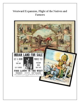 Westward Expansion, Plight of the Natives and Farmers