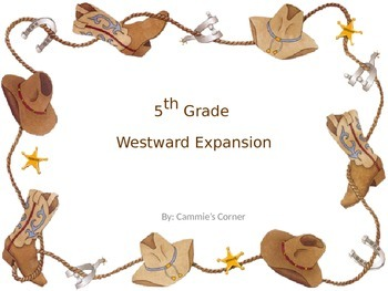 Westward Expansion POWERPOINT WITH NOTES- 5th SS