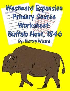 Westward Expansion Primary Source Worksheet: Buffalo Hunt, 1846