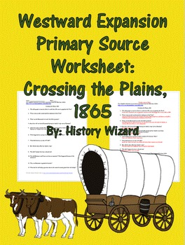 Westward Expansion Primary Source Worksheet: Crossing the Plains, 1865