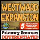 Westward Expansion Primary Sources! DIFFERENTIATED Warmups for Manifest Destiny!