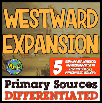 Westward Expansion Primary Sources! Differentiated Warmups