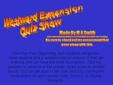 Westward Expansion Quiz Show