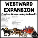 Westward Expansion Reading Comprehension Worksheet Bundle