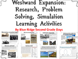 Westward Expansion: Research, Problem Solving, Simulation Learning Activities