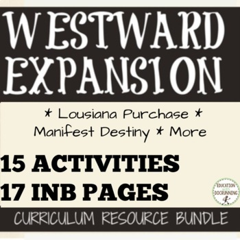 Westward Expansion Resource Bundle for US History