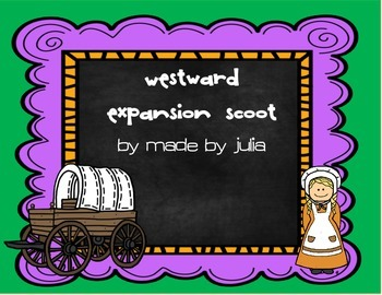 Westward Expansion Scoot- Great for GA Milestone!