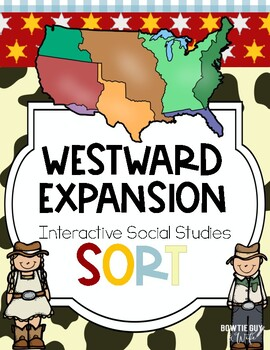 Westward Expansion Sort {4th Grade Interactive Social Studies Notebook}