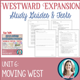 Westward Expansion Study Guides and Tests