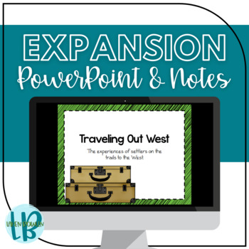 Westward Expansion TN SS 4.47-4.48: Traveling West Presentation and Notes