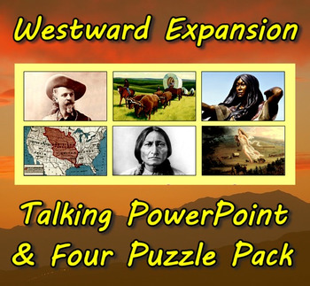 Westward Expansion Talking PowerPoint & Four Puzzle Pack