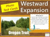 Westward Expansion Task Cards {with PHOTOS for differentiation}