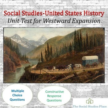 Westward Expansion Test