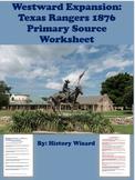 Westward Expansion: Texas Rangers 1876 Primary Source Worksheet