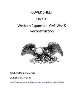 US History: Westward Expansion/Civil War/Reconstruction Common Core Unit Guide