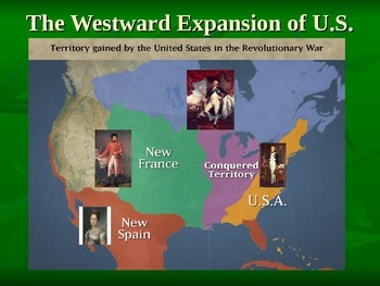 Westward Expansion:  The Louisiana Purchase through War of 1812
