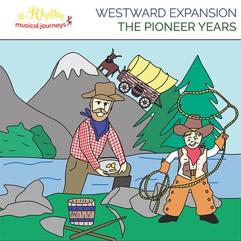 Pioneer Years | Westward Expansion Musical Play (full set)