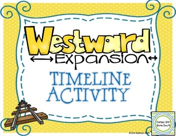 Westward Expansion - Timeline Activity