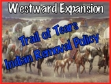 Westward Expansion: Trail of Tears