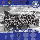 Westward Expansion -- U.S. History Curriculum Unit Bundle