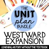 Westward Expansion UNIT (without passages)