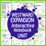 Westward Expansion Interactive Notebook Unit – TEN Literacy Based Lessons!