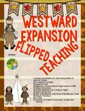 Westward Expansion Unit Flipped Teaching Worksheets