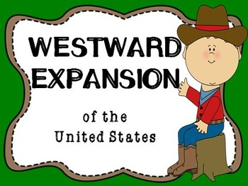 Westward Expansion Unit - Grade 5