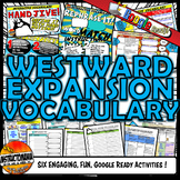Westward Expansion Unit Interactive Vocabulary Google Read
