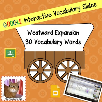 Westward Expansion Vocabulary - Paperless - Digital Google Lesson