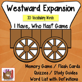 Westward Expansion - Vocabulary - I have, Who Has?, Memory
