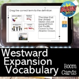 Westward Expansion Vocabulary Review BOOM CARDS