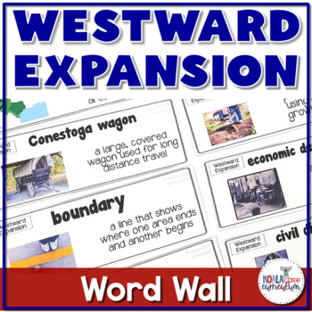 Westward Expansion Vocabulary Word Wall