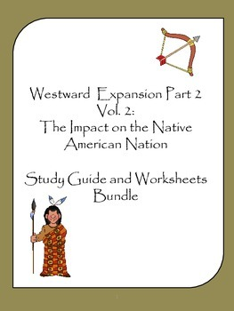 Westward Expansion Vol.II Part II Study Guide and Worksheet Bundle